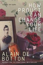 How Proust can change your life - Alain De Botton (ISBN 9780330354912)