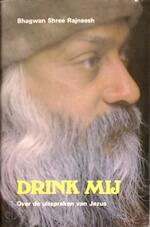 Drink mij - Bhagwan Shree Rajneesh (ISBN 9789020254303)