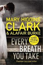 Every Breath You Take - Mary Higgins Clark (ISBN 9781471167614)
