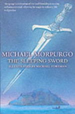The Sleeping Sword - Michael Morpurgo