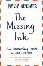 The Missing Ink - Philip Hensher (ISBN 9781447221692)