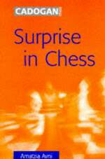 Surprise in Chess