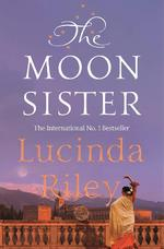 The Moon Sister - Lucinda Riley (ISBN 9781509840113)