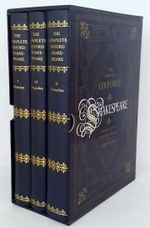 The complete Oxford Shakespeare (3 volumes) - Unknown