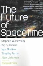The Future of Spacetime - Stephen W. Hawking (ISBN 9780393324464)