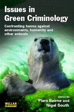 Issues in Green Criminology - Laszlo Varady, Piers Beirne, Nigel South (ISBN 9781843922193)