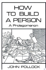 How to Build a Person - John L. Pollock (ISBN 9780262161138)