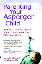 Parenting Your Asperger Child - Alan T. Sohn, Cathy Grayson (ISBN 9780399530708)