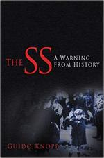 The SS - a warning from history - Guido Knopp