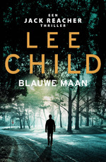Blauwe maan - Lee Child (ISBN 9789024586172)