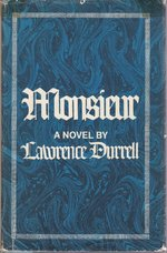 Monsieur, Or The Prince of Darkness - Lawrence Durrell (ISBN 9780670486786)