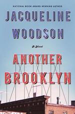 Another Brooklyn - Jacqueline Woodson (ISBN 9780062359988)