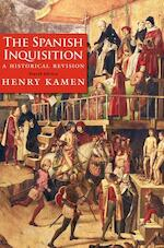 The Spanish Inquisition - A Historical Revision, 4e - Henry Kamen (ISBN 9780300180510)