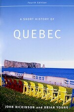 A Short History of Quebec - John A. Dickinson (ISBN 9780773534407)