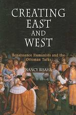 Creating East And West - Nancy Bisaha (ISBN 9780812219760)