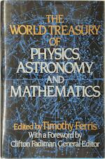 The World Treasury of Physics, Astronomy, and Mathematics - Timothy Ferris, Clifton Fadiman (ISBN 9780316281294)