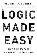 Logic Made Easy - How to Know When Language Deceives You