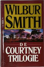 De Courtney Trilogie - Wilbur Smith (ISBN 9789022509166)
