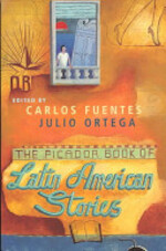 The Picador Book of Latin American Stories - Julio Ortega, Carlos Fuentes (ISBN 9780330339551)