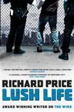 Lush life - Richard Price (ISBN 9780747596776)