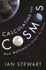 Calculating the cosmos - ian stewart (ISBN 9781781254318)