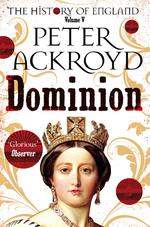 History of england Dominion - peter ackroyd (ISBN 9781509881321)