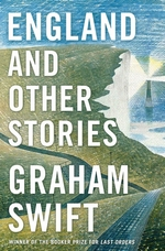 England and other stories - graham swift (ISBN 9781471137419)