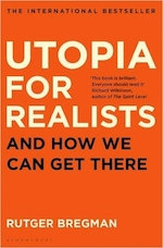 Utopia for Realists - rutger bregman (ISBN 9781408890271)