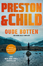 Oude botten - Preston & Child (ISBN 9789024588824)