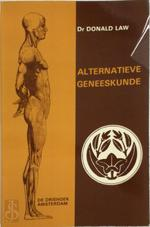 Alternatieve geneeskunde - Donald Law, Louis Rebcke (ISBN 9789060301920)