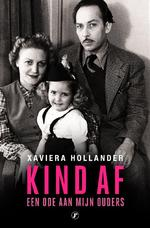 Kind af - Xaviera Hollander (ISBN 9789089750853)