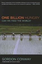 One Billion Hungry - Gordon Conway (ISBN 9780801478024)
