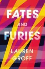 Fates and Furies - Lauren Groff (ISBN 9781785150159)