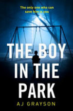 The Boy in the Park - A. J. Grayson (ISBN 9780008239367)