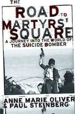 The Road to Martyrs' Square - A. M. Oliver, Paul F. Steinberg, Professor Of Political Science Paul F Steinberg (ISBN 9780195116007)