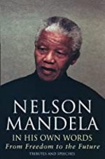 In His Own Words - Nelson Mandela (ISBN 9780316727389)