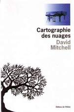 Cartographie des nuages - David Mitchell (ISBN 9782879294858)