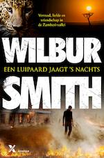 SMITH*EEN LUIPAARD JAAGT S NACHTS - Wilbur Smith (ISBN 9789401600491)