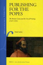 Publishing for the Popes - Paolo Sachet (ISBN 9789004348646)