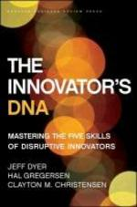 The Innovator's DNA - Jeff Dyer, Hal Gregersen, Clayton M. Christensen (ISBN 9781422134818)