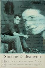 Beloved Chicago Man - Simone de Beauvoir, Nelson Algren