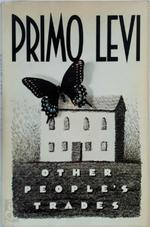 Other people's trades - Primo Levi (ISBN 9780671611491)