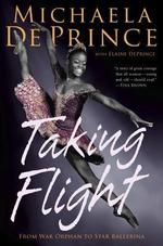 Taking Flight - Michaela Deprince (ISBN 9780385755115)
