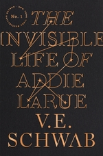 The invisible life of addie larue - V. E. Schwab (ISBN 9781250784537)