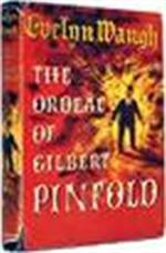 The Ordeal of Gilbert Pinfold - Evelyn Waugh