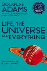 The hitchhiker's guide to the galaxy (03): life, the universe and everything (42nd anniversary edition) - douglas adams (ISBN 9781529034547)