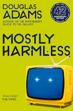 The hitchhiker's guide to the galaxy (05): mostly harmless (42nd anniversary edition) - douglas adams (ISBN 9781529034561)