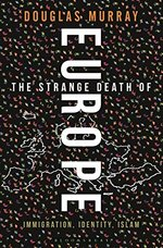 The Strange Death of Europe - Douglas Murray (ISBN 9781472954855)