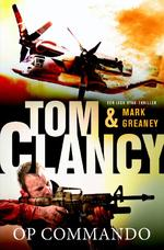 Op commando - Tom Clancy, Mark Greaney (ISBN 9789400504851)