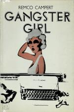 The Gangster Girl - Remco Campert